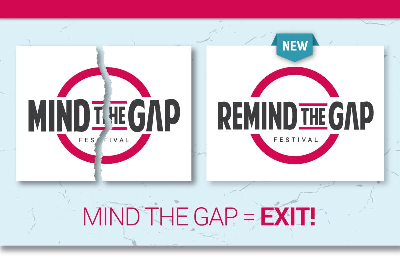 Mind The Gap wordt ReMind The Gap - aankondiging-naamswijziging